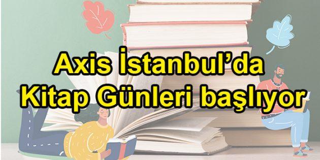 Axis İstanbul'da Kitap Günleri başlıyor