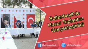 Sultanbeyli'de Huzur Toplantısı Gerçekleştirildi