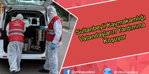 Sultanbeyli Kaymakamlığı Pandemi Sürecinde Vatandaşların Yardımına Koşuyor
