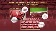 Galatasaray'da sınırlı sayıda VIP koltuk satışı başladı