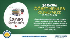 Başkan Keskin'den 24 Kasım Öğretmenler Günü Mesajı