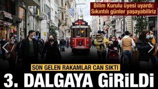 Bilim Kurulu Üyesi açıkladı: İstanbul'da üçüncü dalgaya girdik
