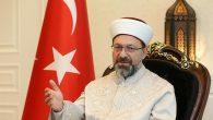 Diyanet İşleri Başkanı Erbaş'tan 'Teravih Namazı' Açıklaması