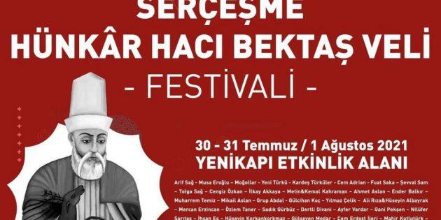 """""""SERÇEŞME HÜNKÂR HACI BEKTAŞ VELİ FESTİVALİ'' BAŞLIYOR"""
