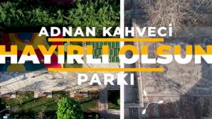 Adnan Kahveci Parkı Yenilendi